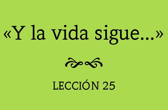 25 Años 25 Lecciones 1000 Palabras Y La Vida Sigue